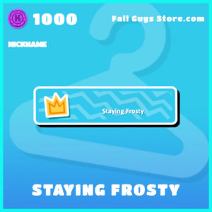 staying frosty nickname common fall guys item