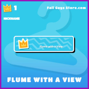 flume with a view epic nickname fall guys item