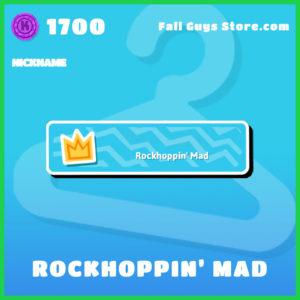 Rockhoppin' Mad rare nickname fall guys